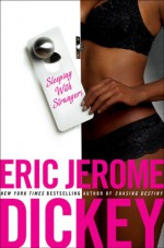Sleeping with Strangers - Eric Jerome Dickey