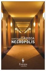 Necropolis - Santiago Gamboa, Howard Curtis
