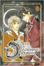 Tale of the Waning Moon, Vol. 1 - Hyouta Fujiyama
