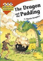 The Dragon and the Pudding - Martin Remphry
