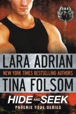 Hide and Seek - Lara Adrian, Tina Folsom