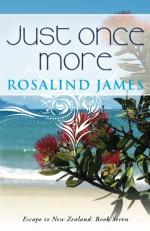 Just Once More - Rosalind James