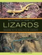 Lizards: Windows to the Evolution of Diversity - Eric Pianka, Laurie J. Vitt, Harry W. Greene