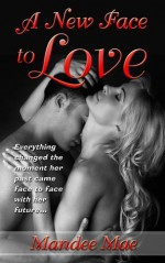 A New Face To Love - Mandee Mae