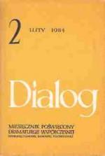 Dialog, nr 2 / luty 1984 - Henryk Bardijewski, Mira Michałowska, David Mamet, Aleksander Wwiedienski, Redakcja miesięcznika Dialog