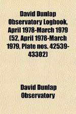 David Dunlap Observatory Logbook, April 1978-March 1979 (52, April 1978-March 1979, Plate Nos. 42539-43302) - David Dunlap Observatory