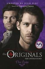 The Originals: 02: The Loss - Julie Plec