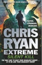 Chris Ryan Extreme: Silent Kill - Chris Ryan