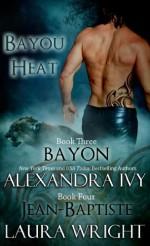 Bayon/Jean-Baptiste - Alexandra Ivy, Laura Wright