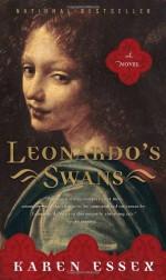 Leonardo's Swans - Karen Essex