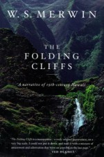 The Folding Cliffs: A Narrative - W.S. Merwin