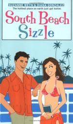 South Beach Sizzle - Suzanne Weyn, Diana Gonzales