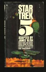 Star Trek 5 - James Blish