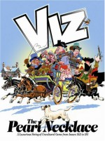 The Pearl Necklace: Viz Annual - VIZ