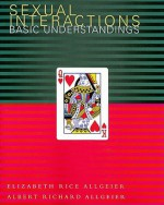 Sexual Interactions: Basic Understandings - Elizabeth Rice Allgeier, Albert Richard Allgeier