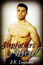 Stepfathers Deal (Taboo Erotic Romance M/M Short Story) - S.K. Logsdon