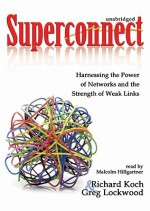 Superconnect - Greg Lockwood, Richard Koch, Malcolm Hillgartner