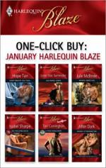 One-Click Buy: January 2009 Harlequin Blaze - Hope Tarr, Lisa Renee Jones, Jule McBride, Isabel Sharpe, Tori Carrington, Wendy Etherington