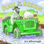 Duck to the Rescue - Jez Alborough