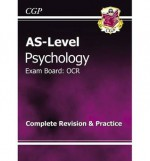 Psychology: AS-Level: Exam Board: OCR: Complete Revision & Practice - Richard Parsons