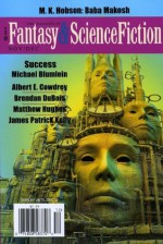 The Magazine of Fantasy & Science Fiction, November/December 2013 - Gordon Van Gelder, Michael Blumlein, Tim Sullivan, Albert E. Cowdrey, K.J. Kabza, Matthew Hughes, M.K. Hobson, Brendan DuBois, James Patrick Kelly