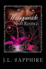 Masquerade Nina's Revenge - J.L. Sapphire, Susan Coils