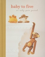 Baby to Five: An Early Years Journal - Ryland Peters & Small