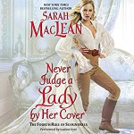 Never Judge a Lady by Her Cover: The Rules of Scoundrels, Book 4 - Sarah MacLean, HarperAudio, Justine Eyre