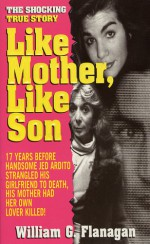 Like Mother, Like Son - William Flanagan