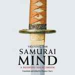 Training the Samurai Mind: A Bushido Sourcebook - Thomas Cleary (translator/editor), Brian Nishii, Audible Studios