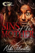 SINS OF THY MOTHER - NIKI JILVONTAE