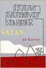Satan in Goray - Isaac Bashevis Singer, Jacob Sloan, Ruth R. Wisse