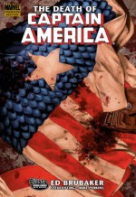 Captain America: The Death of Captain America, Vol. 1: The Death of the Dream - Ed Brubaker, Mike Perkins, Steve Epting
