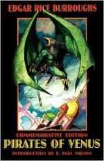 Pirates of Venus - Thomas Floyd, Phillip R. Burger, F. Paul Wilson, Edgar Rice Burroughs