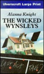 The Wicked Wynsleys - Alanna Knight