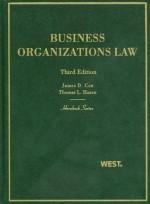 Business Organizations Law, 3d (Hornbooks) - James D. Cox, Thomas Lee Hazen