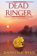 Dead Ringer - Annelise Ryan