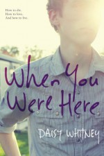 When You Were Here by Daisy Whitney (26-Jun-2014) Paperback - Daisy Whitney