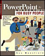 PowerPoint for Busy People - Ron Mansfield