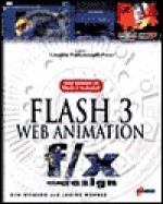 Flash 3 Web Animation F/X and Design [With Contains a Demo of Flash 3, Plug-Ins, Clipart...] - Ken Milburn, Janine Warner