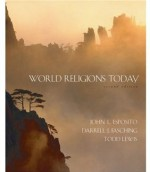 World Religions Today - John L. Esposito, Darrell J. Fasching, Todd Lewis