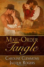 Mail Order Tangle - Jacquie Rogers, Caroline Clemmons
