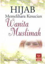 Hijab Memelihara Kesucian Wanita Muslimah - Muhammad Ismail
