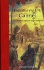 Gabriël - Henriëtte van Eyk