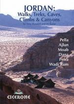Jordan: walks, treks, caves, climbs and canyons. - Tony Howard