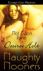 Hot Moon Rising - Desiree Holt