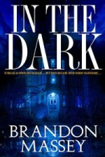 In The Dark - Brandon Massey