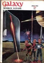 Galaxy Science Fiction (July 1951) (Volume 2, No. 4) - Judith Merril, Fritz Leiber, William Tenn, John D. MacDonald, Milton Lesser, H. L. Gold