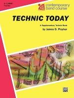 Technic Today, Part 1: B-Flat Clarinet - James D. Ployhar