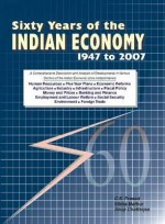 Sixty Years of the Indian Economy, 1947 to 2007 2 Volume Set - C.S. Prasad, Anup Chatterjee, Vibha Mathur